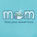 Mother's Day: Mom Sweet Mom